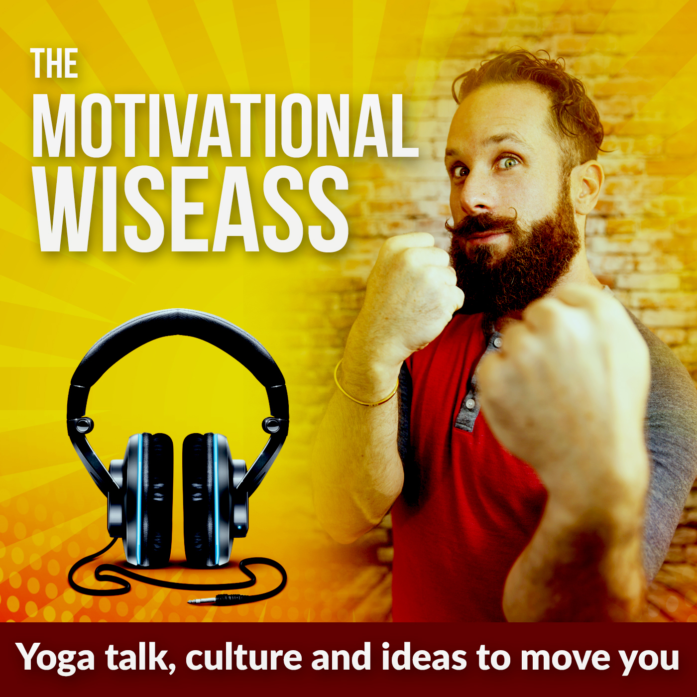 The Motivational Wiseass : yoga talk, wellness, asana and ideas to move you.